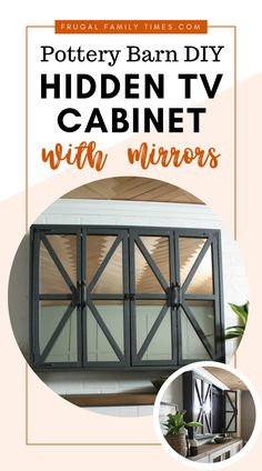 Our DIY hidden TV cabinet cost less than half of Pottery Barn! How to make a Hidden TV Cabinet with mirrors inspired by Joanna Gaines's on Fixer Upper and a Pottery Barn hack. When you hide the TV your room feels more thoughtful and sophisticated. Diy Furniture Plans, Diy Furniture Projects, Diy Projects, Project Ideas, Painted Furniture, Bedroom Furniture, Diy Home Decor On A Budget, Affordable Home Decor, Cheap Home Decor