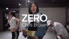 Zero - Chris Brown / Lia Kim Choreography