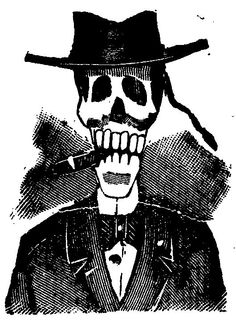 """José Guadalupe Posada's """"The Cigarro Calavera"""" - A popular Day of the Dead icon is the calavera smoking a cigar.  Even affluence and high class cannot ward off death."""