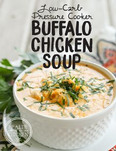 Low-Carb {Pressure Cooker} Buffalo Chicken Soup http://www.healthstartsinthekitchen.com/recipe/low-carb-pressure-cooker-buffalo-chicken-soup/?utm_campaign=coschedule&utm_source=pinterest&utm_medium=Hayley%20%40%20Health%20Starts%20in%20the%20Kitchen&utm_content=Low-Carb%20%7BPressure%20Cooker%7D%20Buffalo%20Chicken%20Soup