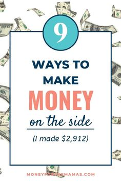 Here are 9 creative ways that I made money at home last year - and how you can learn to love the side hustle too! Number 2 will make you cringe! Ways To Save Money, How To Get Money, Make Money From Home, Money Saving Mom, Money Saving Challenge, Earn Money Fast, Earn Money Online, Extra Money, Extra Cash