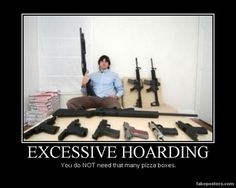 Excessive Hoarding -You do NOT need that many pizza boxes ! Very Demotivational, Gun Humor, 3d Video, Male To Male, Military Humor, Gun Rights, All That Matters, Funny Photos, Funniest Photos