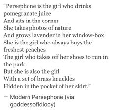Honestly, I have no idea where to put this, but I love Persephone so much.