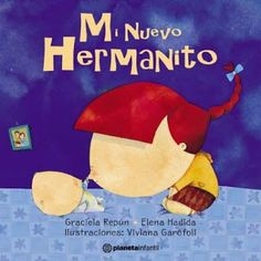 cuentos recomendados desde la E.I EL Mundo de Mozart para trabajar la llegada de un hermanit@ Homeschool, Baby Boy, Reading, Children, Boys, Spanish, Editorial, Google, Child Psychotherapy