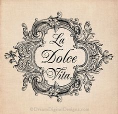 La Dolce Vita Printable Image INSTANT by DreamDigitalDesigns, $3.50