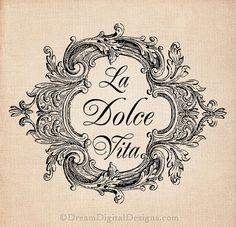 La Dolce Vita Printable Image INSTANT by DreamDigitalDesigns, $3.50