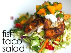 Jenessa's Dinners: Fish Taco Salad - (Holy Cow!  This was really good.  So good, even my husband loved it!  SP)
