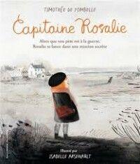 Capitaine Rosalie : Une lecture feuilleton pour aborder la persévérance – J'enseigne avec la littérature jeunesse Rosalie, Movie Posters, Movies, Ipad, Readers Notebook, Films, Film Poster, Film Books, Film Posters