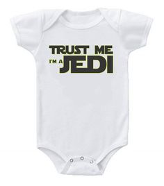 Funny Humor Custom Baby One-Piece Bodysuits Creeper Trust Me Star Wars Jedi #3