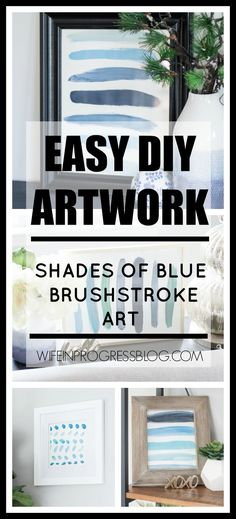 DIY brushstroke wall art. A simple idea for creating art for your home #diy #homeideas #homedecor