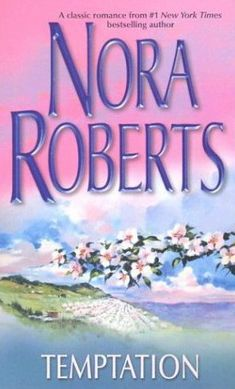 nora roberts temptation   NORA ROBERTS - Temptation - Foreign literature - BOOKS - Renaud-Bray
