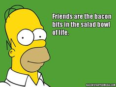 Top Ten Homer Simpson Quotes About Bacon Homer Quotes, Homer Simpson Quotes, Simpsons Quotes, The Simpsons, Simpsons Funny, Nick Miller, Cartoon Network Adventure Time, Parks And Recreation, Bacon Quotes
