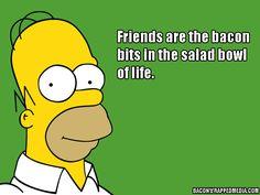 Top Ten Homer Simpson Quotes About Bacon Homer Quotes, Homer Simpson Quotes, Sad Quotes, Qoutes, Life Quotes, Simpsons Quotes, The Simpsons, Simpsons Funny, Nick Miller