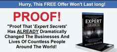 Do you have specialized knowledge that could help change someone else's life?  Expert Secrets will help you find your voice and give you the confidence to become a leader… Expert Secrets will show you how to build a mass movement of people whose lives you can affect… Expert Secrets will teach you how to make this calling a career, where people will pay you for your advice…