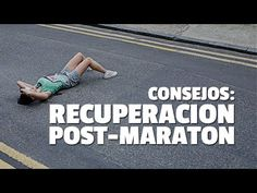 IMPORTANTE: RECUPERACIÓN POST MARATON