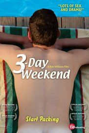 #3-Day Weekend Online Movie on Imdbfree.com -Long-term couple Simon and Jason, along with daddy-ish Cooper and his boy du jour, escape to a mountain cabin for a three-day weekend away from their hectic city lives.
