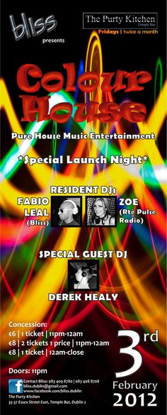 2012.02 Colour House Launch Night House Music, Special Guest, Product Launch, Posters, Entertaining, Colour, Pure Products, Night, Color