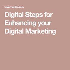 Digital Steps for Enhancing your Digital Marketing