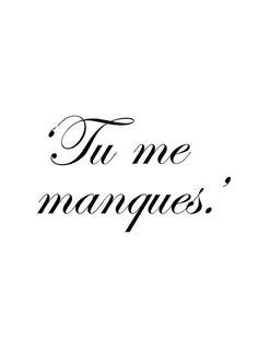 "In French, you don't really say ""I miss you"" You say ""tu me manques"" which means ""you are missing from me"" French Words, French Quotes, French Sayings, French Meme, French Phrases, You Dont Say, I Miss You, Words Quotes, Wise Words"