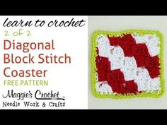 Diagonal Block Stitch Coaster - Part 2 of 2 - Right Handed