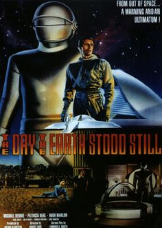 The Day the Earth Stood Still is a 1951 20th Century Fox American science fiction film, produced by Julian Blaustein, directed by Robert Wise, and starring Michael Rennie, Patricia Neal, Hugh Marlowe, and Sam Jaffe.
