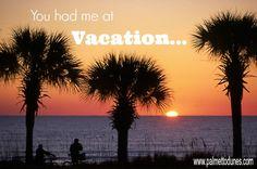 You had me at ... vacation. Palmetto Dunes, Hilton Head Island
