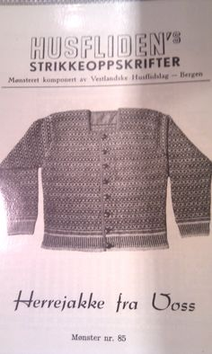 Husfliden 85 Norwegian Knitting, Siri, Tapestry Weaving, Embroidery Patterns, Knit Crochet, Knitwear, Men Sweater, Sweaters, Clothes