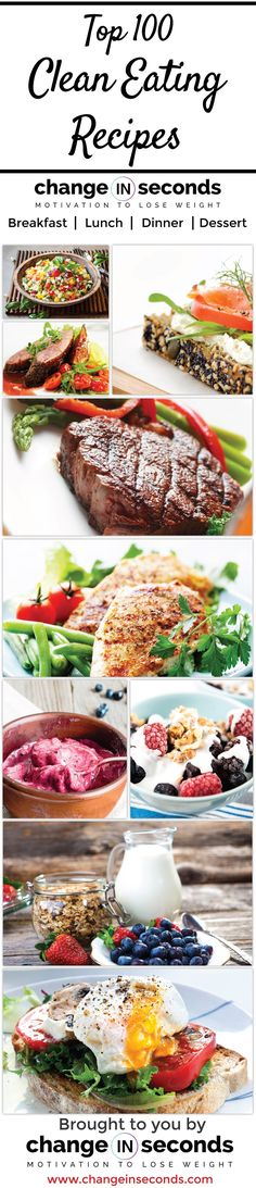 Discover The Top 100 Clean Eating Recipes For Breakfast, Lunch, Dinner and Dessert. Simple Preparation That Is Not Time Consuming.