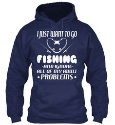 I Just Want To Go Fishing  And Ignore  All Of My Adult Problems Navy áo T-Shirt Front