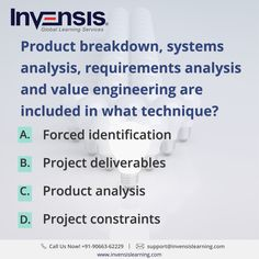 Product breakdown, systems analysis, requirements analysis and value engineering are included in what technique? Want to improve  your CAPM knowledge? Earn 45 PDUs with our CAPM certification training , Denmark. Please visit www.invensislearning.com for more information on our upcoming CAPM courses  and around the world. #CAPMExam #CAPM #CAPMTraining #CAPMQuestion #CAPMCertification