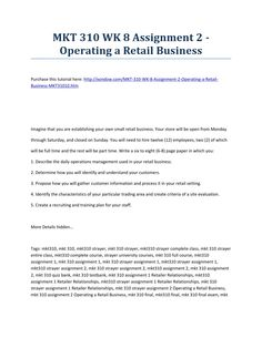 Mkt 310 week 8 assignment 2 operating a retail business strayer university new