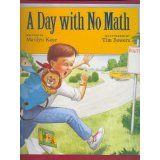 What if suddenly there were no numbers?  Here is a great book to show why we need math in this world!
