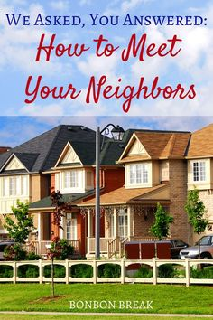 How to make friends in the suburbs