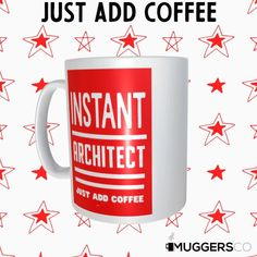 This, Instant Architect Coffee Mug makes for a cool funny gift that speaks of a person's passion for Architecture and coffee. Great Gifts For Women, Funny Gifts, White Ceramics, Best Gifts, Mugs, Coffee, Funny Presents, Kaffee, Cups