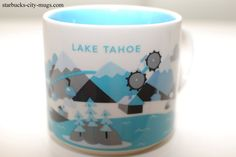 "Starbucks' ""You Are Here"" series Lake Tahoe mug with a light blue water design."
