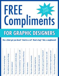 Graphic Designer Compliments - Free Printable. For finals week.