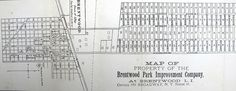 Map of the Property of the Brentwood Park Improvement Company at Brentwood, L.I.  Office 181 Broadway, N. Y. Room 11.  Brentwood Public Library Local History Room