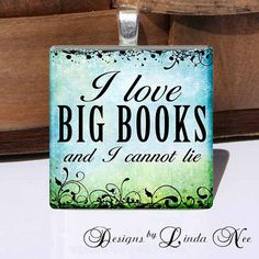 Inch by DesignsbyLindaNee Book Nerd ~ I Love Big Books and I cannot Lie ~ My Book Club Can Beat Up Your Book Club ~ Never Judge a Book By Its Movie