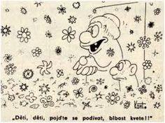 Výsledek obrázku pro PAVEL KANTOREK Snoopy, Humor, Fictional Characters, Art, Art Background, Humour, Kunst, Funny Photos, Performing Arts