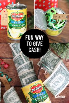 Fun Christmas gift idea: money in a can of fruit! It looks like a can of food, but there's a roll of cash inside. gift homemade Funny Christmas money gift idea: Cash in a can - It's Always Autumn Funny Christmas Gifts, Christmas Humor, Christmas Ideas, Homemade Christmas, Rustic Christmas, Christmas Projects, Holiday Ideas, Merry Christmas, Holiday Decor