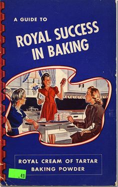 1940s vintage cookbook A Guide to Royal Success in Baking