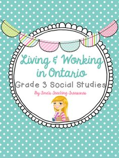 Grade 3 Social Studies for NEW Ontario Curriculum: Living and Working in Ontario This product includes activities about Land Regions, Land use, Municipalities, specialized communities, Employment and more! 2 'projects' are included- one research and one application of skill.
