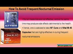 This video describes about how to avoid frequent nocturnal emission problem fast and naturally.