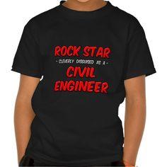 Rock StarCivil Engineer T Shirt, Hoodie Sweatshirt
