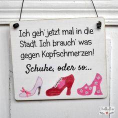 lustiges Schild SCHUHE GEGEN KOPFSCHMERZEN von Shabbyflair-Decorations via dawanda.com