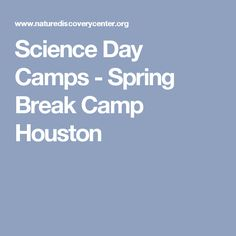 Kids (ages 5 to are welcome to register for a special one-day bird themed camp that will meet from on Friday, April a school holiday. Summer Camps, Day Camp, School Holidays, Winter Day, Spring Break, Houston, Camping, Science, Summer Day Camp