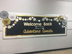 Welcome back. Adventure awaits. Library bulletin board!