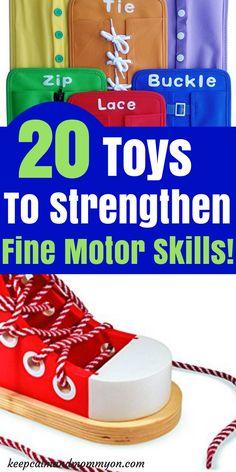 Toys to strengthen fine motor skills! Fine motor skills for toddlers, fine motor skills for preschoolers, activities for toddlers, activities for preschoolers
