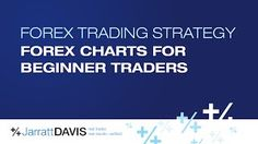 Forex Charts For Beginners [Tags: FOREX BEGINNER Beginners Charts Forex]
