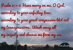 Ps51:1-2 God is Compassionate about you